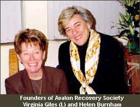 Founders of Avalon Recovery Society - Virginia Giles and Helen Burnham